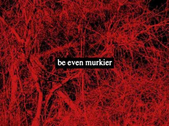 be-even-murkier